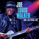 JOE LOUIS WALKER 'VIVA LAS VEGAS LIVE' CONCERT FILM WORLDWIDE ON DVD/CD & VOD ON May 10, 2019